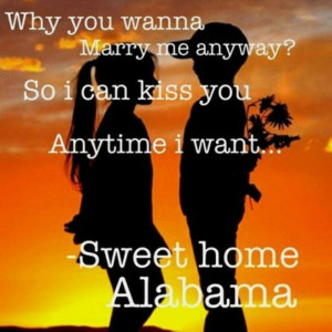 Best quote -Sweet Home Alabama