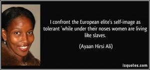 confront the European elite's self-image as tolerant 'while under ...