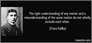 The right understanding of any matter and a misunderstanding of the ...