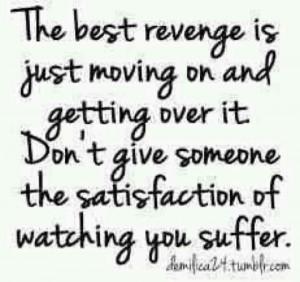 Revenge... No more suffering