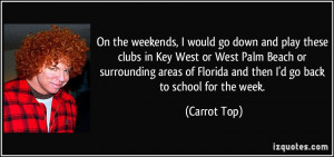 More Carrot Top Quotes