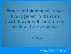 prayer and sinning will never live together in the same heart prayer ...