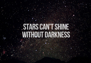 ... tags for this image include: stars, Darkness, shine, quote and love