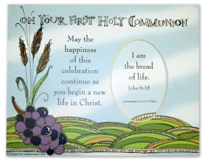 First Holy Communion Bible Quotes