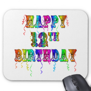 Happy 12th Birthday Gifts and Birthday Apparel Mousepad