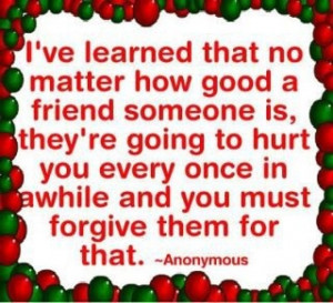 Friend n forgiveness !!!