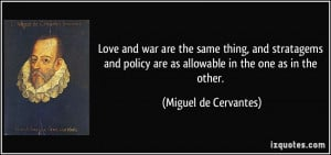 Love and war are the same thing, and stratagems and policy are as ...