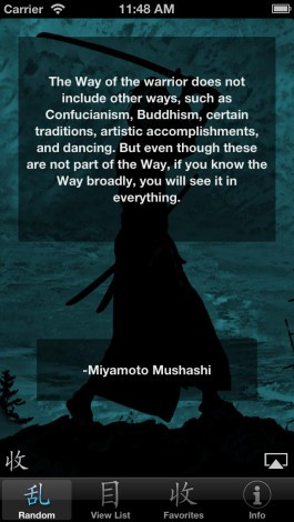 This app is a pocket full of wisdom from the heart of the Samurai!