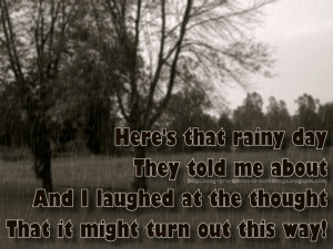 ... That Rainy Day - Barbra Streisand Song Lyric Quote in Text Image
