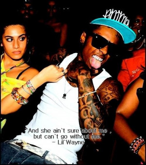 Rapper lil wayne love girls quotes and sayings