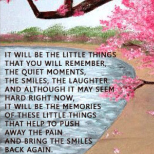 Grief is one breathe at a time and one day at a time. Remember the ...
