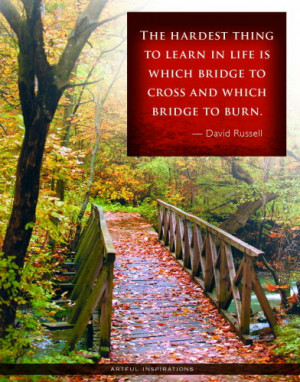 Quote For The Day – Bridges