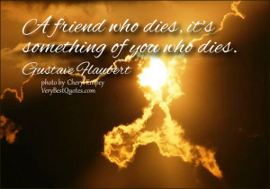 Death Quotes, A friend who dies quotes, friendship quotes