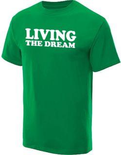 156075066_living-the-dream-t-shirt-humor-funny-tee-kelly-m.jpg