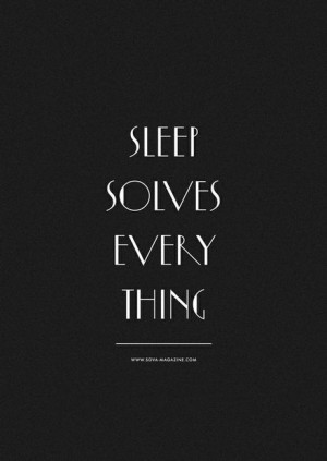 Quotes / sleep