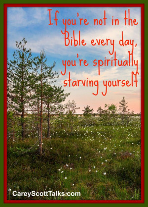 ... you're spiritually starving yourself. #faith #quote #CareyScottTalks