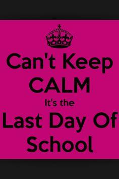 Last day of school!!!!! More