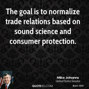 Mike Johanns Science Quotes