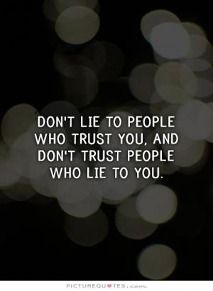 Trust Quotes Honesty Quotes Lie Quotes Dishonesty Quotes