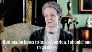 downton abbey quotes | Downton Abbey Season 3, Episode 1 Recap: Many ...