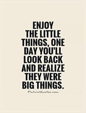Small Things Quotes