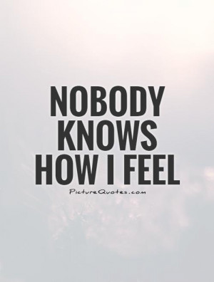 Feelings Quotes Feeling Alone Quotes No One Understands Me Quotes