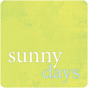 ... Scrapbooks :: Words, Definitions & quotes :: Sunny Days Quote
