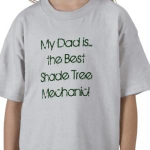My Dad Best Shade Tree Mechanic Shirt