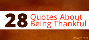 Famous Quotes About Being Thankful