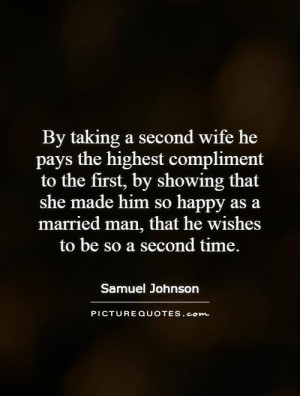 ... Quotes Wife Quotes King Quotes Married Quotes Samuel Johnson Quotes