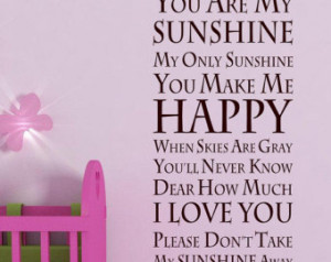 Our First Kiss Quotes You are my sunshine baby room