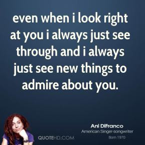 look right at you i always just see through and i always just see ...