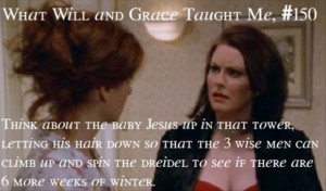will and grace, baby jesus, funny quotes