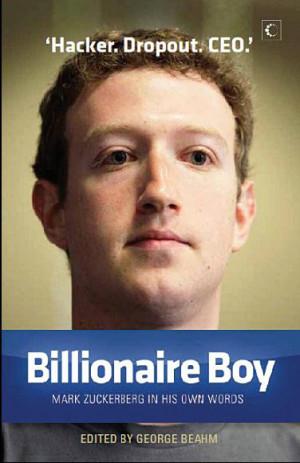 Book Review: Billionaire Boy-Mark Zuckerberg in his own words
