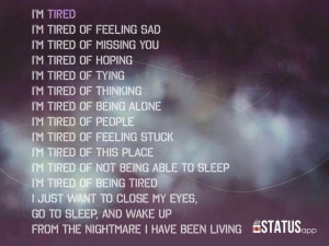 just tired ok