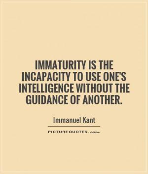 Immaturity Quotes Immaturity quotes