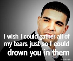 drake #quote #love #tears #breakup