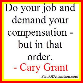 Law of Compensation Quote by Cary Grant