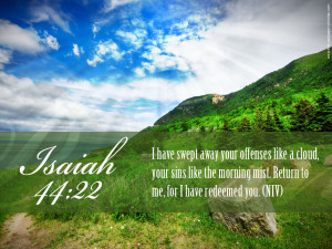 Bible Verse: Isaiah 44:22 Beautiful Nature Background Wallpaper ...