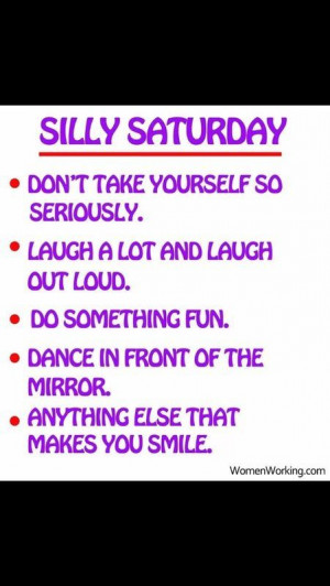 Silly Saturday