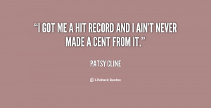 quote-Patsy-Cline-i-got-me-a-hit-record-and-72737.png