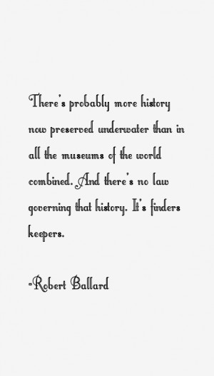 Return To All Robert Ballard Quotes