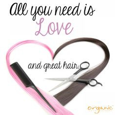 All you need is love, and GREAT HAIR! More