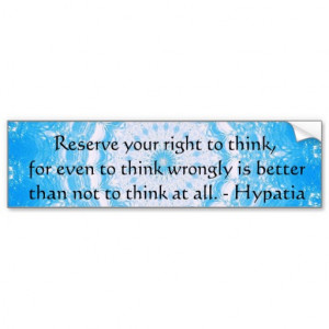 Hypatia Quote about freedom of thought Bumper Sticker