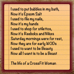 Life of a CrossFit Woman.. except the nails part.. that'll always be ...