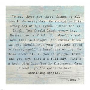Three Things, Jimmy V Quote art print