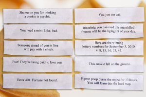 ... to reveal our current lineup of fortunes in the funny fortune cookies