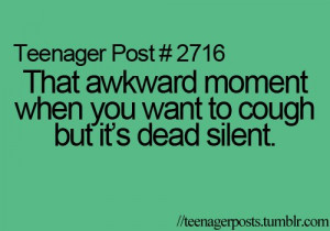 awkward moment, posts, teen, teenage, teenagers quotes