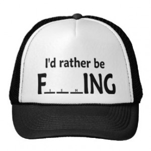 id_rather_be_fishing_funny_fishing_hat ...