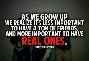 More like this: real friends , true friends and friends .